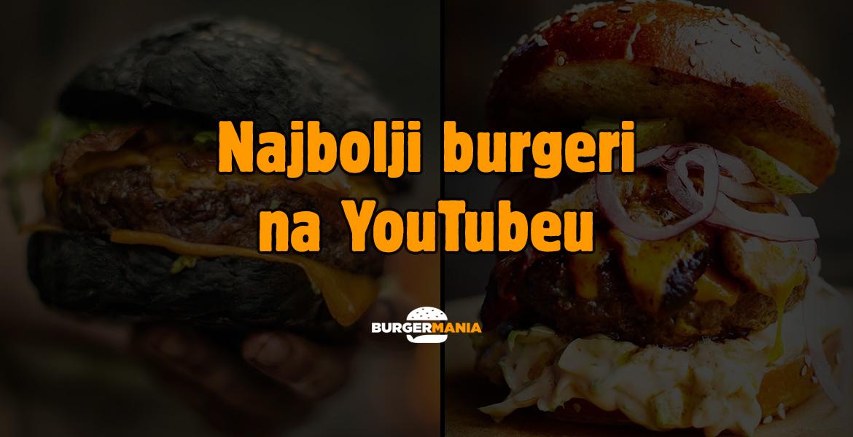 Najbolji burgeri na YouTubeu